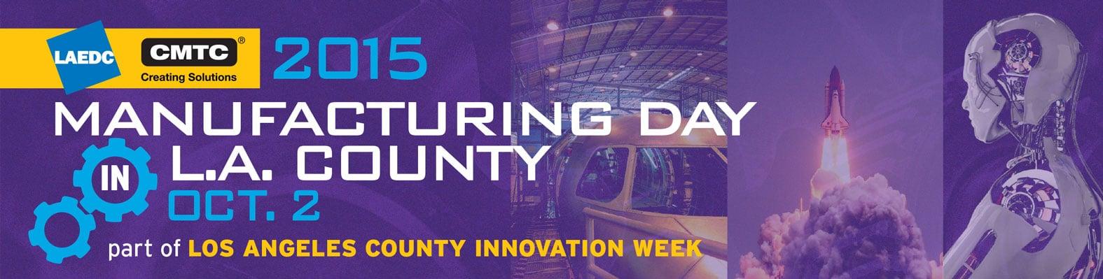 LAEDC-Manufacturing-Day-1576x400