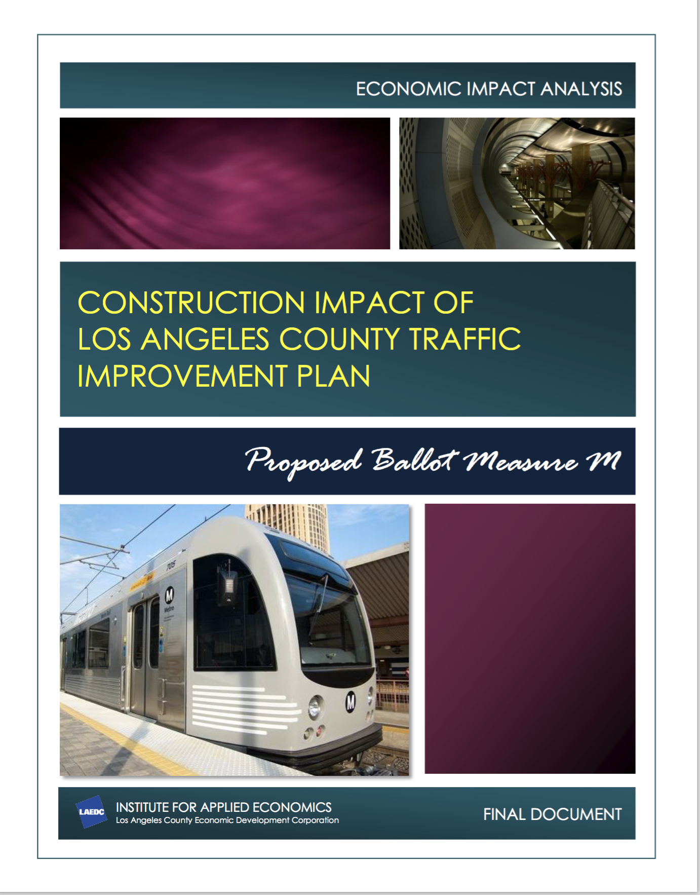 Economic Impact Study: Measure M