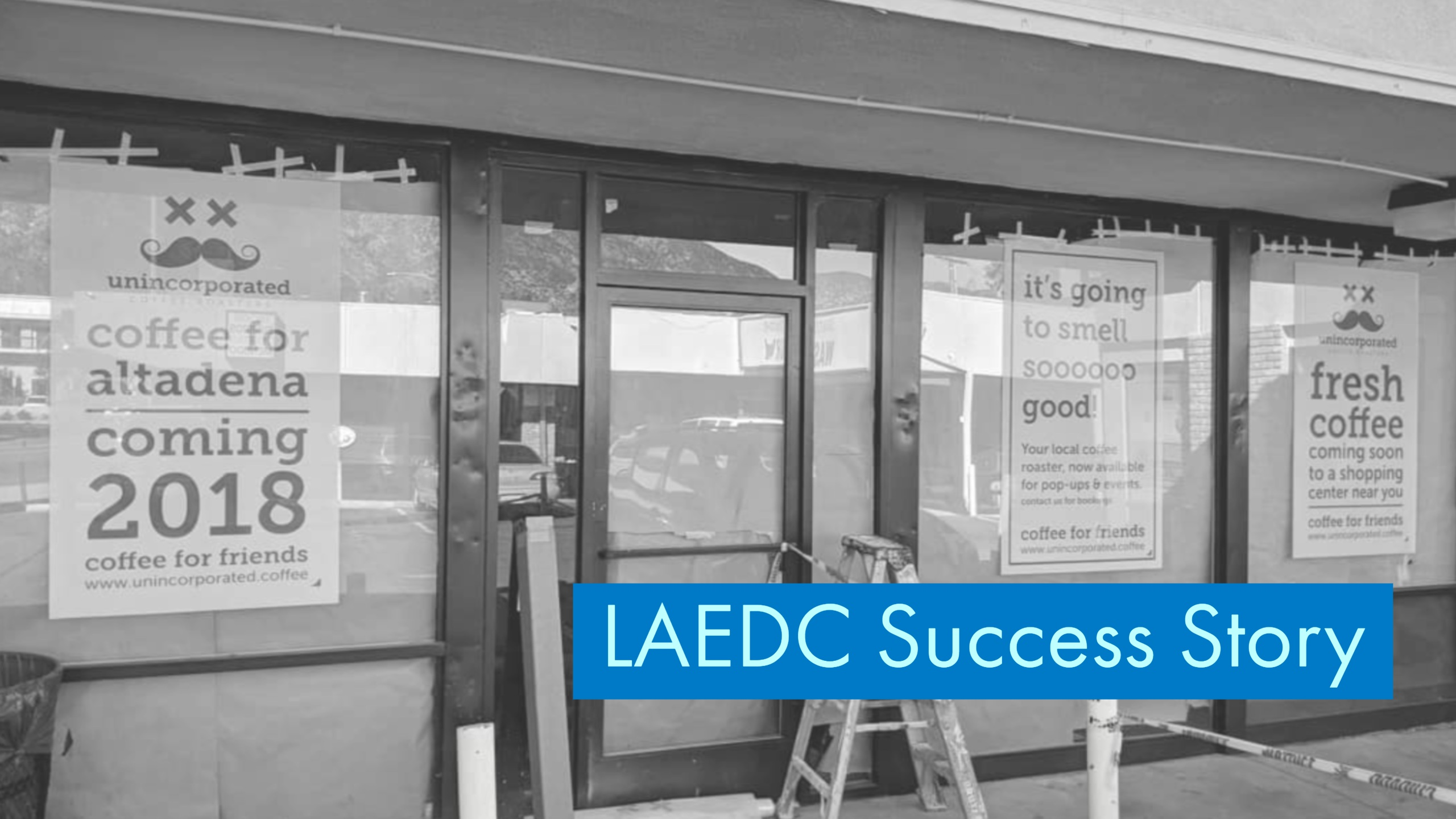 LAEDC Success Story