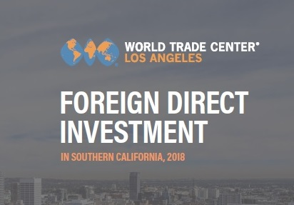 WTCLA Releases FDI report, Prepares to Honor BYD at 2018 Select LA Investment Summit