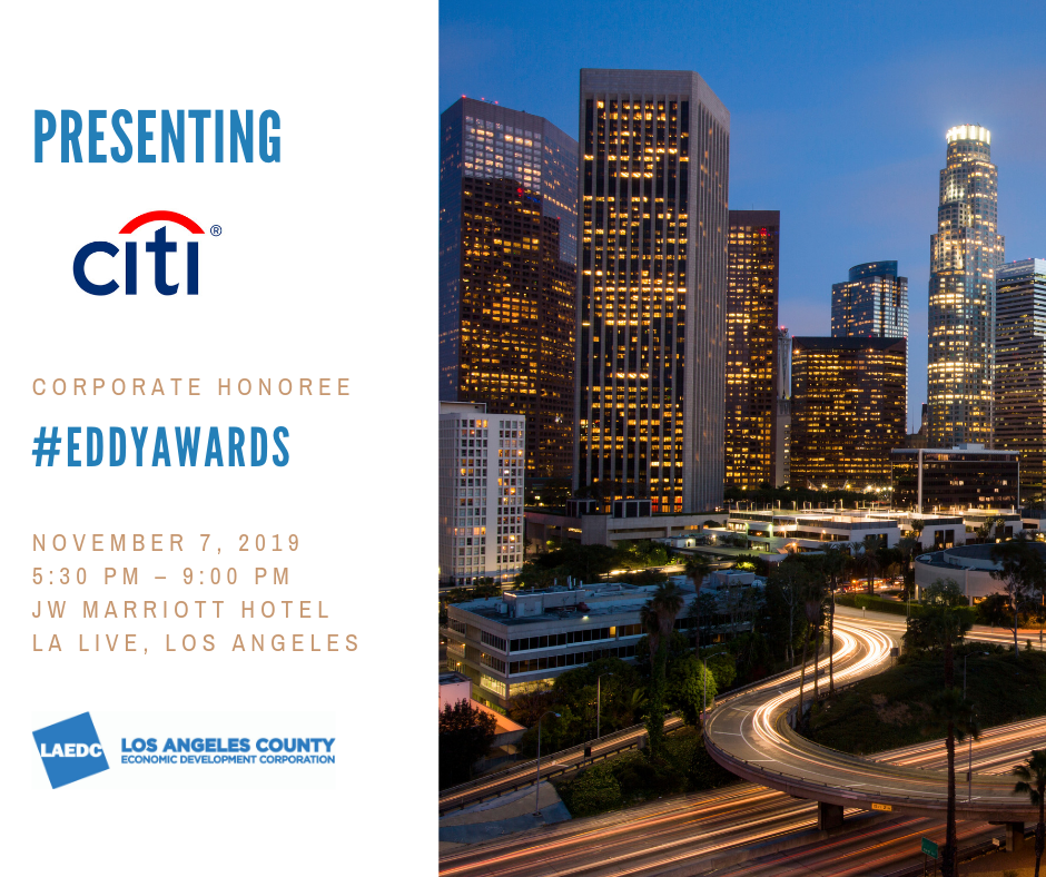 LAEDC Eddy Awards to recognize Citi as the 2019 Corporate Honoree