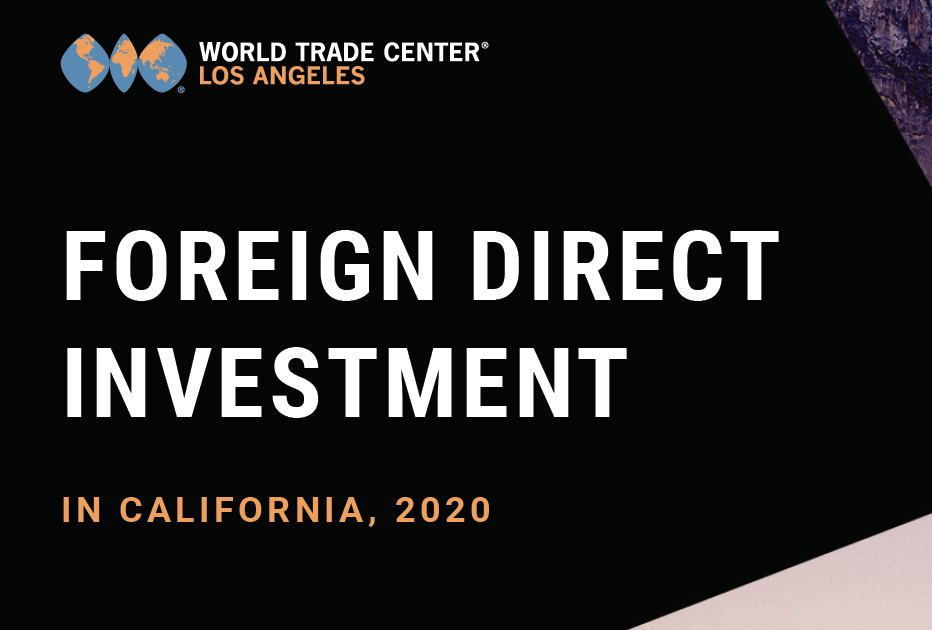 Foreign investment drives California manufacturing jobs, according to 5th annual FDI Report from WTCLA