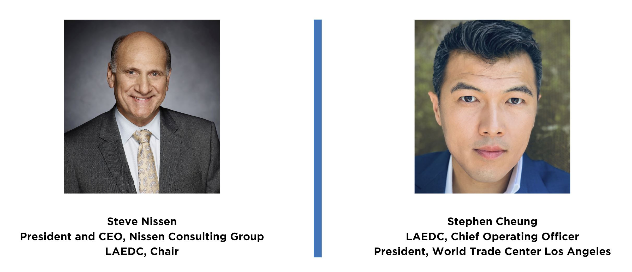 LAEDC Welcomes New Chair Steve Nissen and Names Stephen Cheung as COO