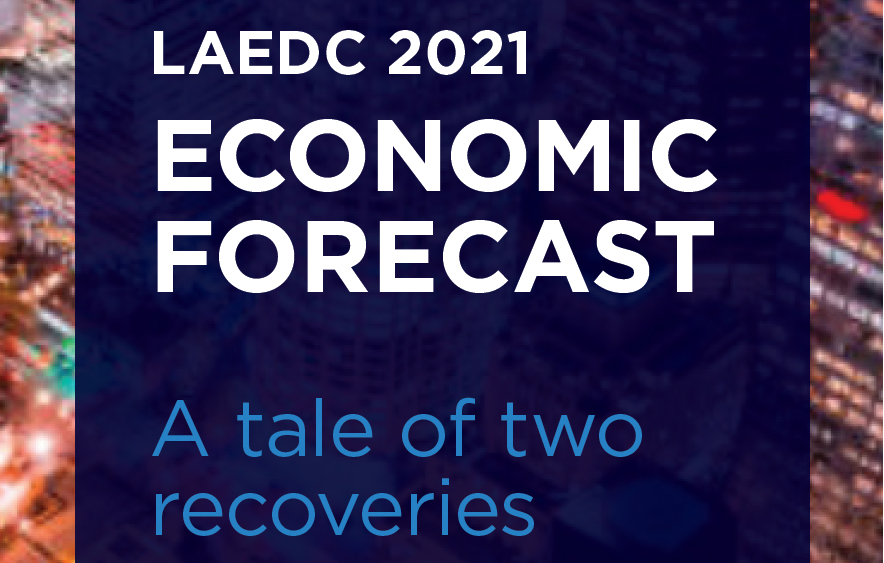 LAEDC releases 2021 Economic Forecast: A Tale of Two Recoveries