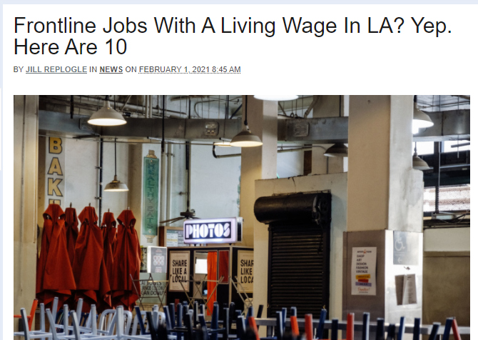 """LAist highlights well-paying """"Essential"""" jobs accessible quickly, and profiles LAEDC's findings in CCW report"""
