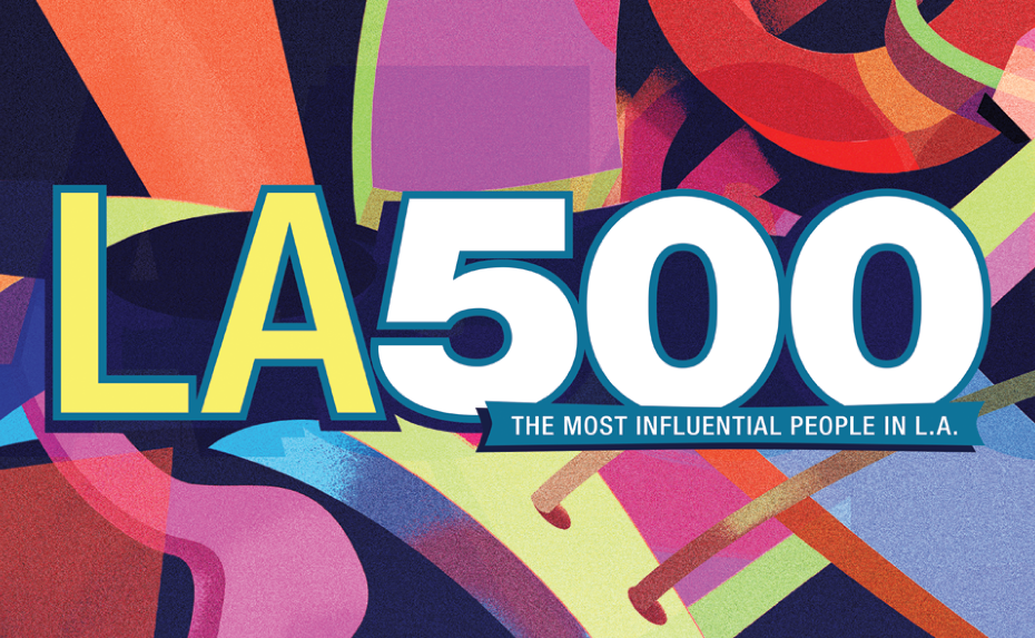 Congratulations to LAEDC Members recognized in LA 500 Influencers list